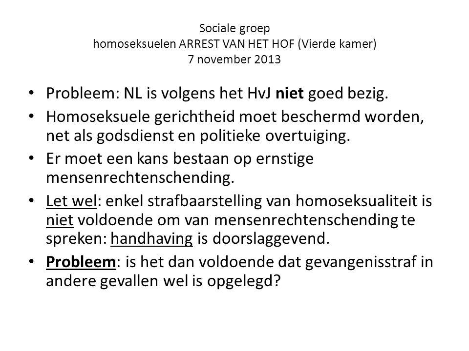 Sociale groep homoseksuelen ARREST VAN HET HOF (Vierde kamer) 7 november 2013