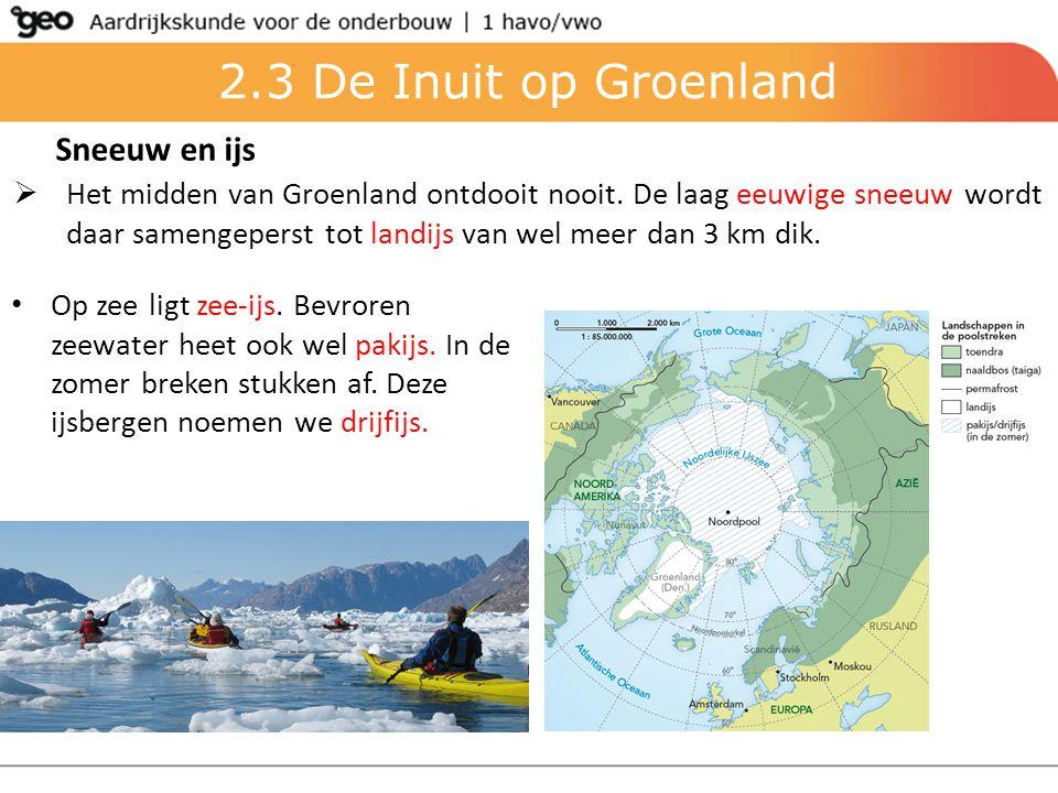 2.3 De Inuit op Groenland Sneeuw en ijs