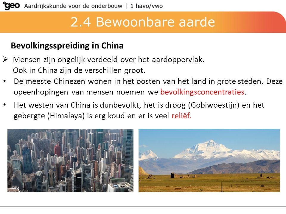 2.4 Bewoonbare aarde Bevolkingsspreiding in China
