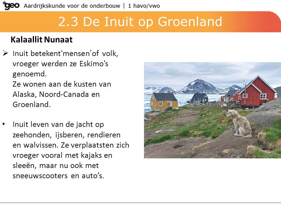 2.3 De Inuit op Groenland Kalaallit Nunaat