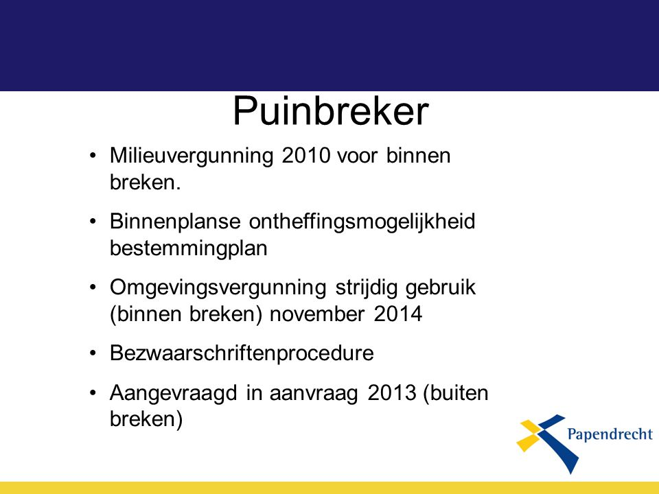 Puinbreker Milieuvergunning 2010 voor binnen breken.