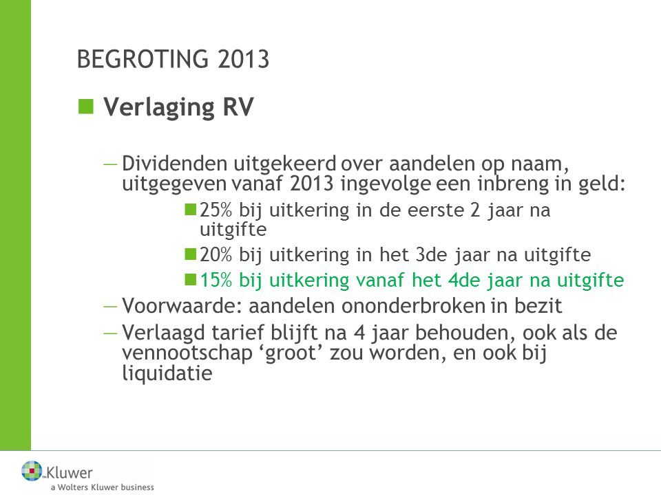 BEGROTING 2013 Verlaging RV