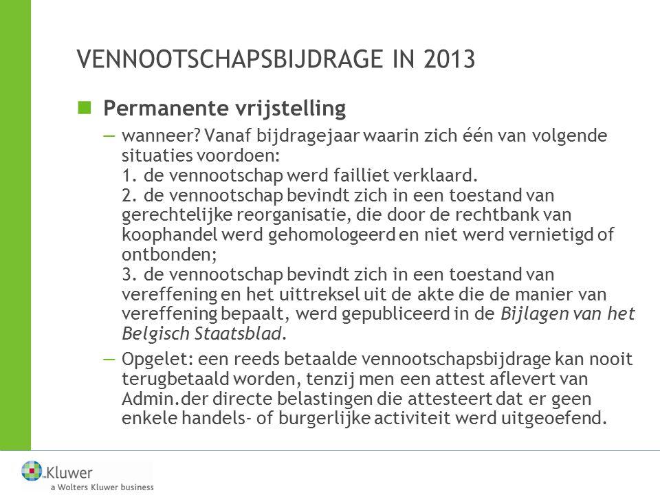 VENNOOTSCHAPSBIJDRAGE IN 2013
