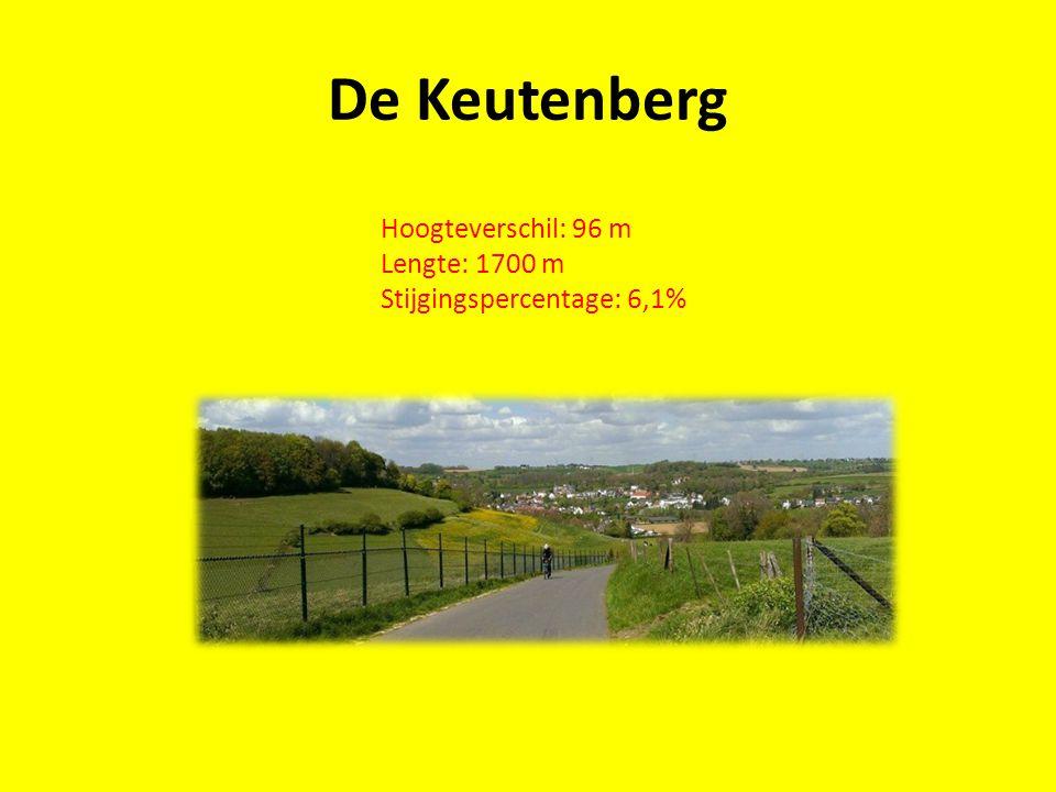De Keutenberg Hoogteverschil: 96 m Lengte: 1700 m