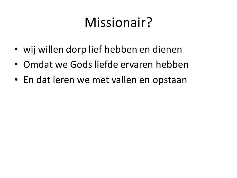 Missionair wij willen dorp lief hebben en dienen