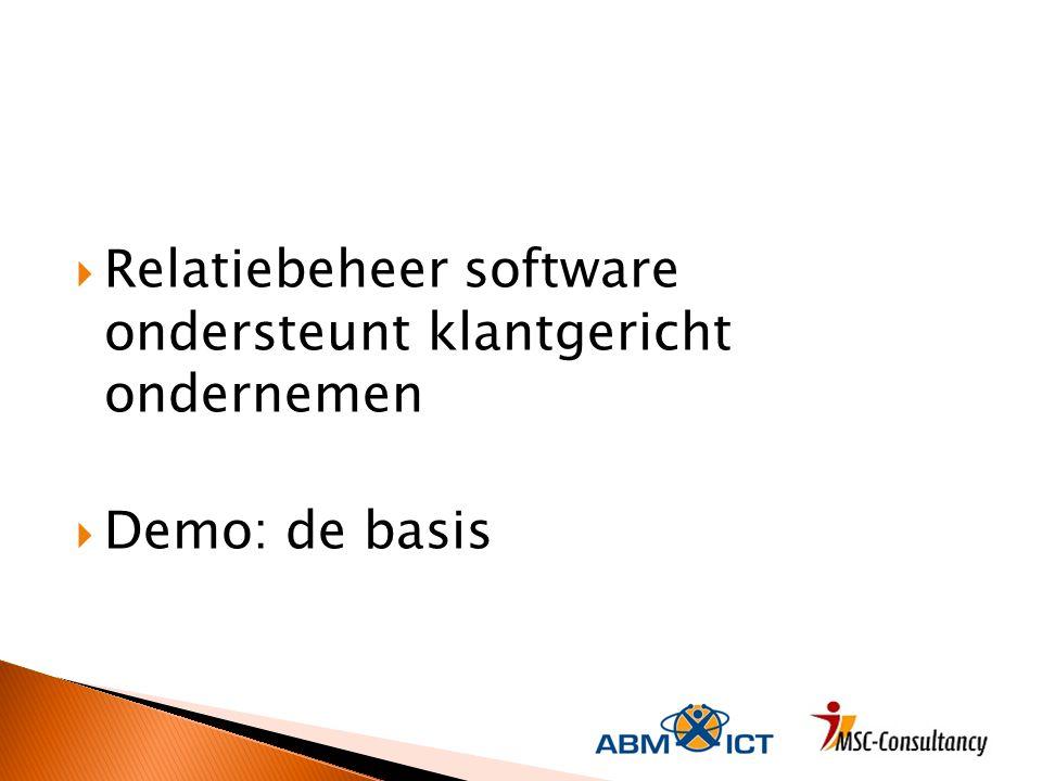 Relatiebeheer software ondersteunt klantgericht ondernemen