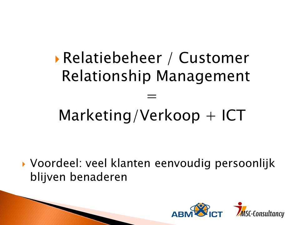 Relatiebeheer / Customer Relationship Management =