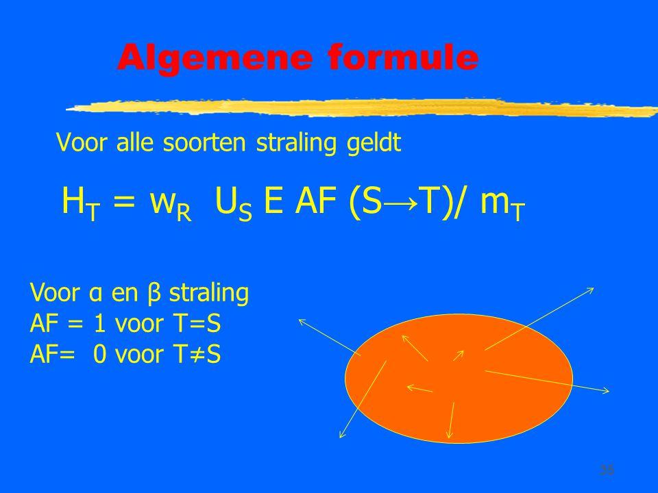Algemene formule HT = wR US E AF (S→T)/ mT
