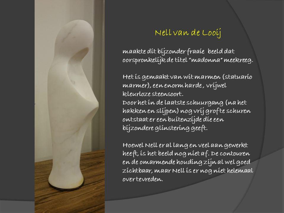 Nell van de Looij maakte dit bijzonder fraaie beeld dat oorspronkelijk de titel madonna meekreeg.