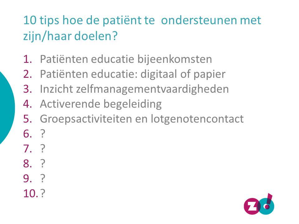 10 tips hoe de patiënt te ondersteunen met zijn/haar doelen