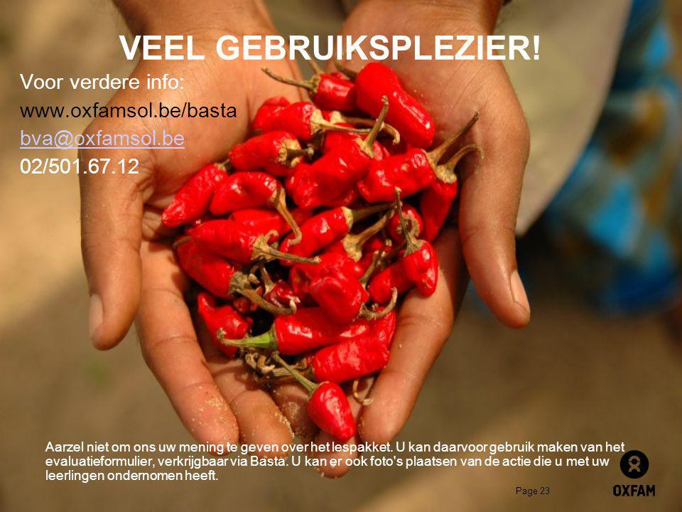 VEEL GEBRUIKSPLEZIER! Voor verdere info: www.oxfamsol.be/basta