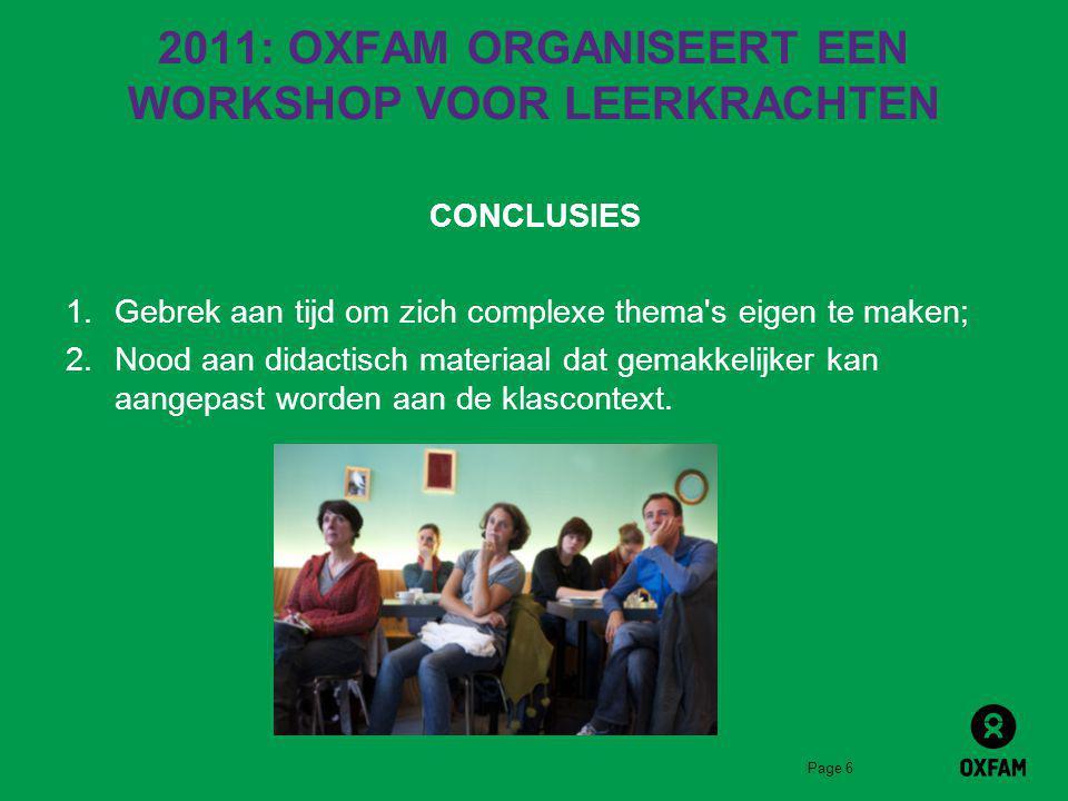 2011: OXFAM ORGANISEERT EEN WORKSHOP VOOR LEERKRACHTEN