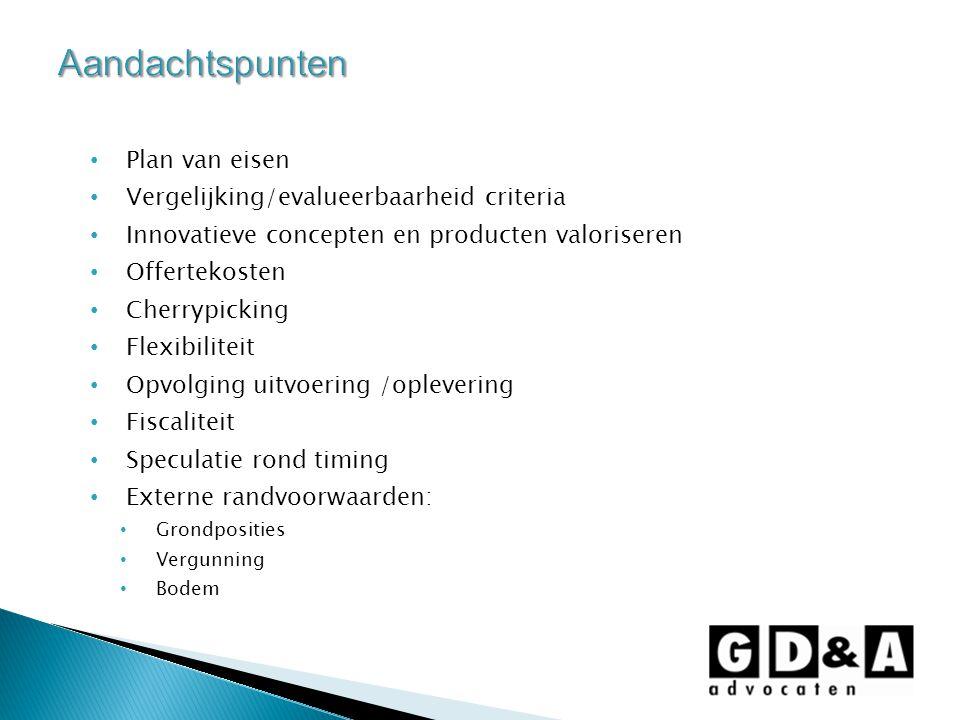 Aandachtspunten Plan van eisen Vergelijking/evalueerbaarheid criteria