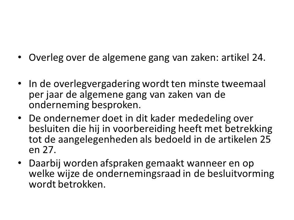 Overleg over de algemene gang van zaken: artikel 24.