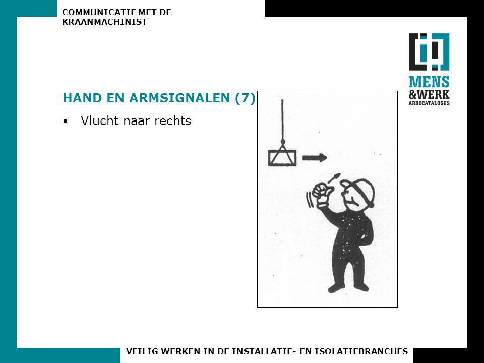 HAND EN ARMSIGNALEN (7) Vlucht naar rechts