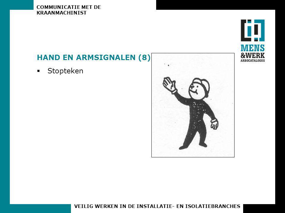 HAND EN ARMSIGNALEN (8) Stopteken