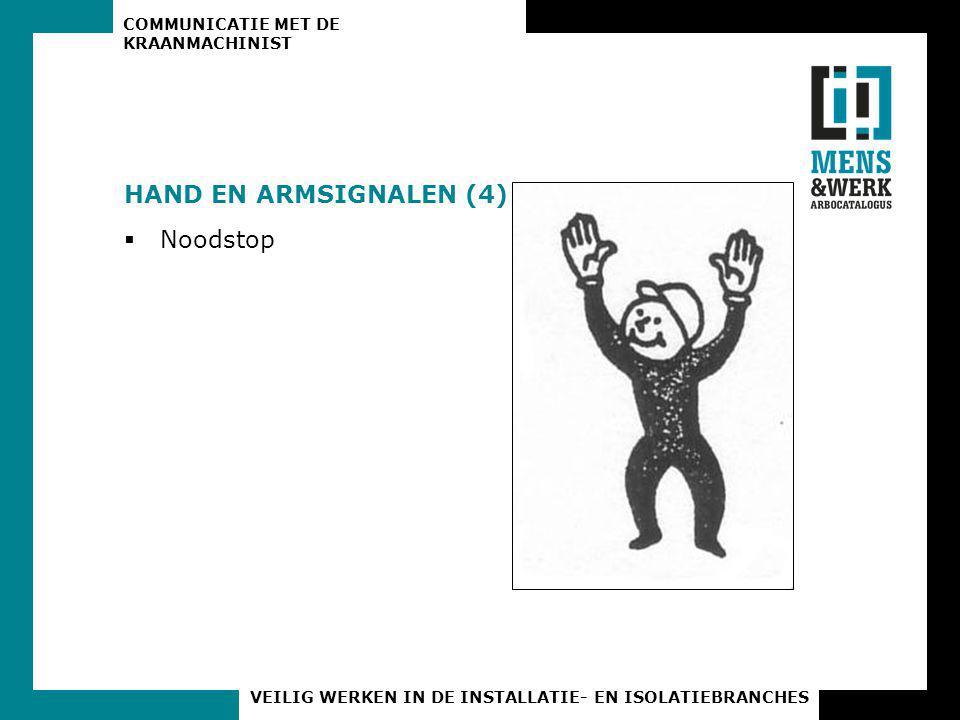 HAND EN ARMSIGNALEN (4) Noodstop