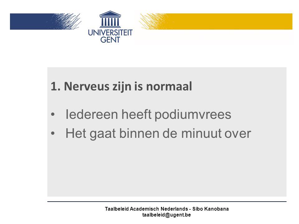1. Nerveus zijn is normaal