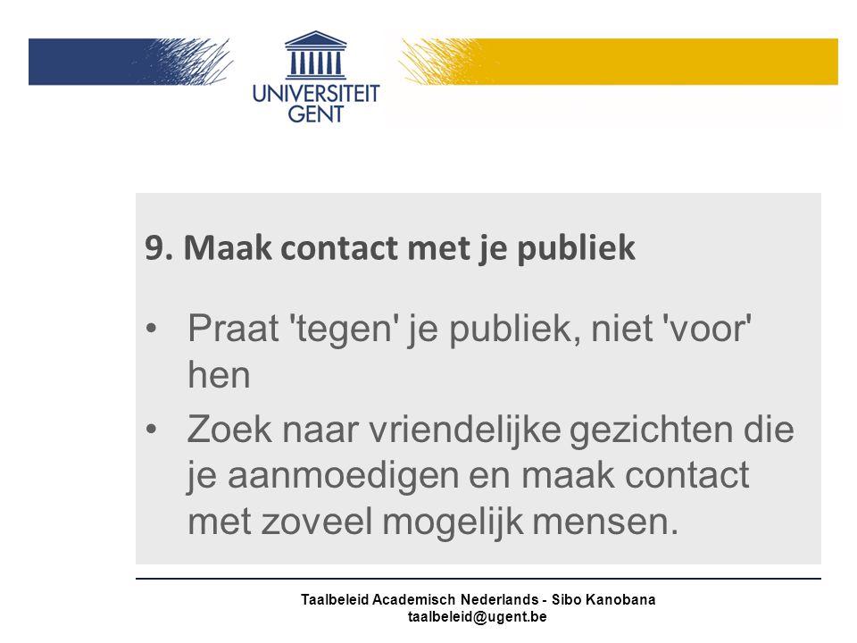 9. Maak contact met je publiek