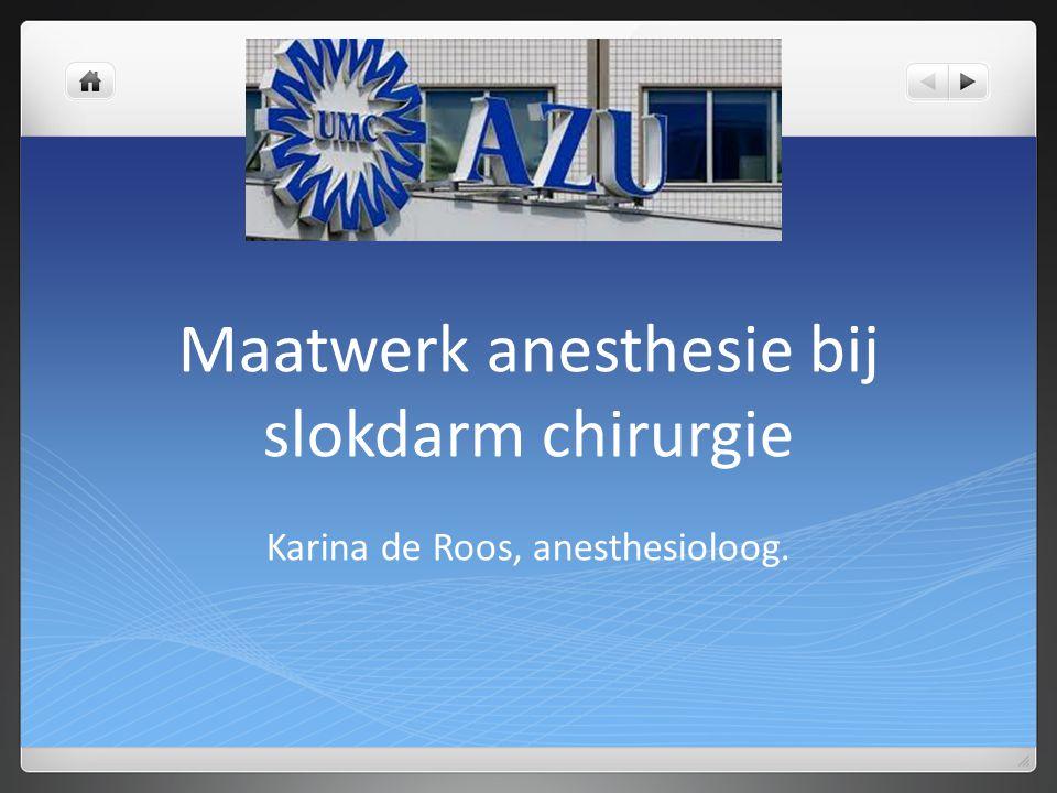 Maatwerk anesthesie bij slokdarm chirurgie
