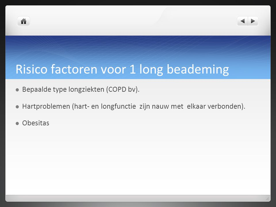 Risico factoren voor 1 long beademing