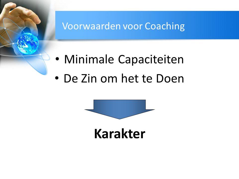 Voorwaarden voor Coaching