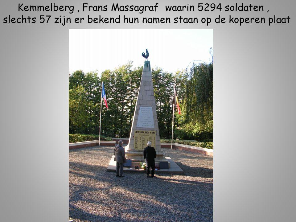 Kemmelberg , Frans Massagraf waarin 5294 soldaten ,