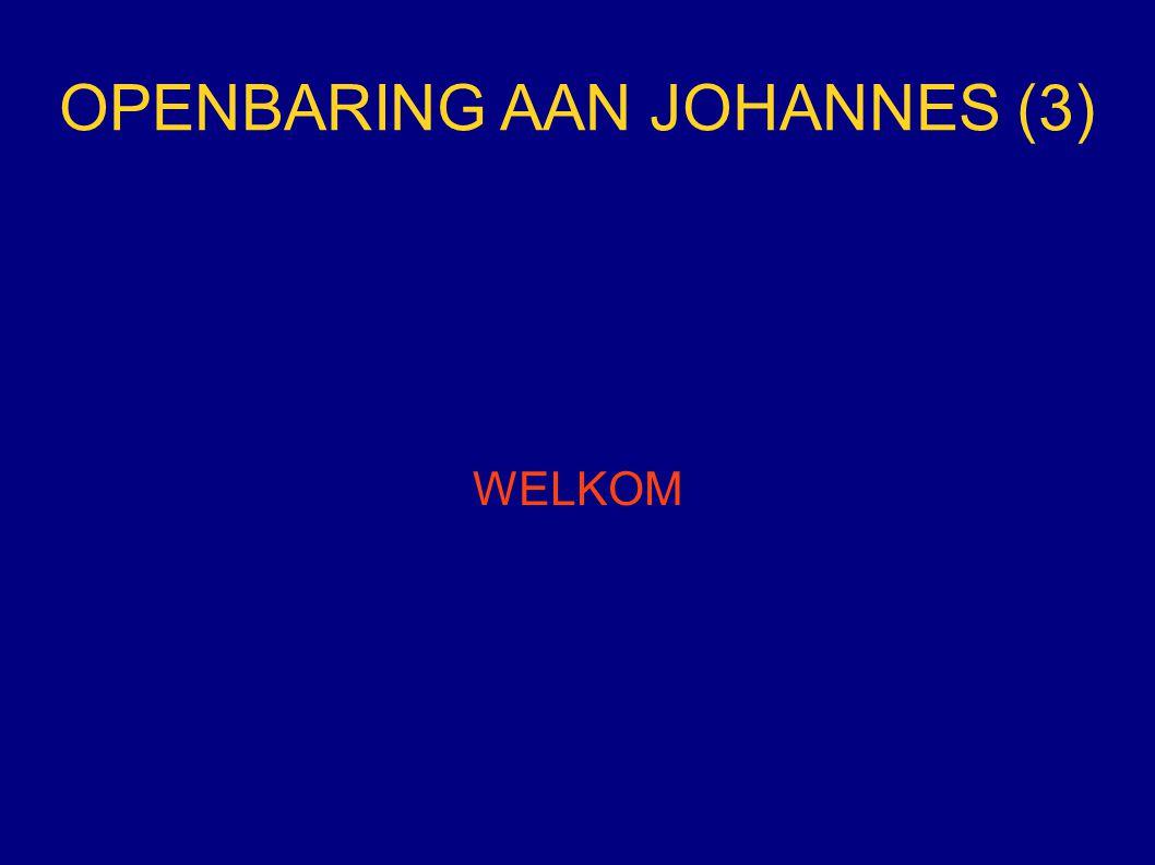 OPENBARING AAN JOHANNES (3)