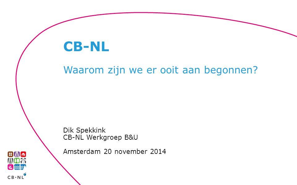 CB-NL Waarom zijn we er ooit aan begonnen