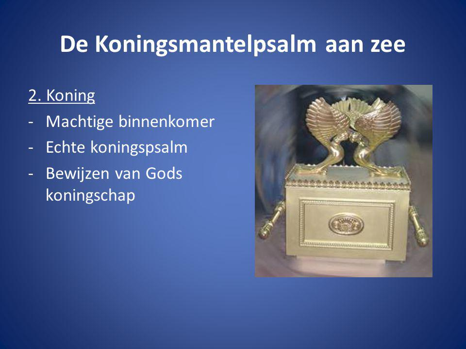 De Koningsmantelpsalm aan zee