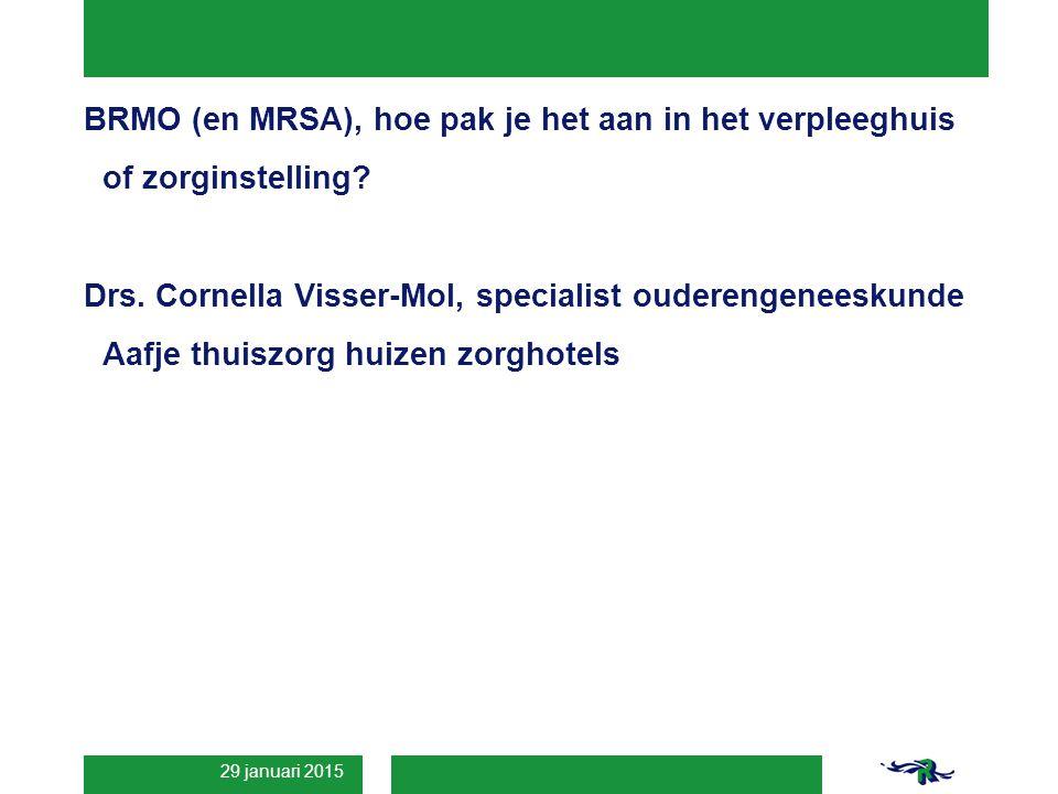 BRMO (en MRSA), hoe pak je het aan in het verpleeghuis of zorginstelling