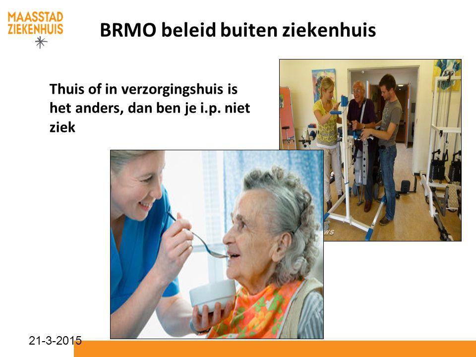 BRMO beleid buiten ziekenhuis