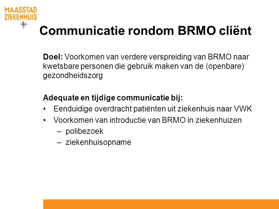 Communicatie rondom BRMO cliënt