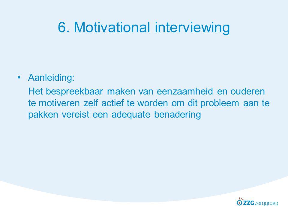 6. Motivational interviewing