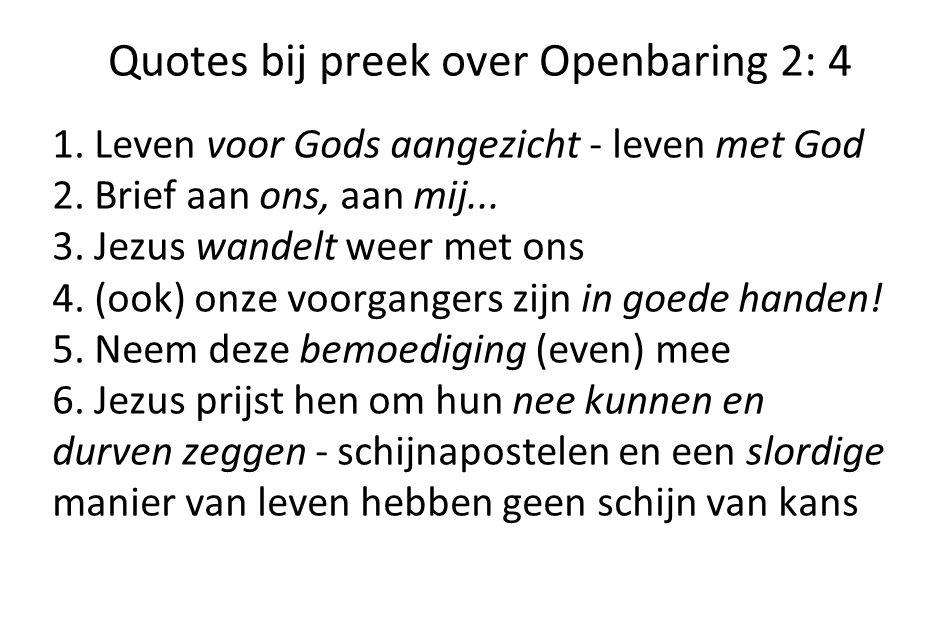 Quotes bij preek over Openbaring 2: 4