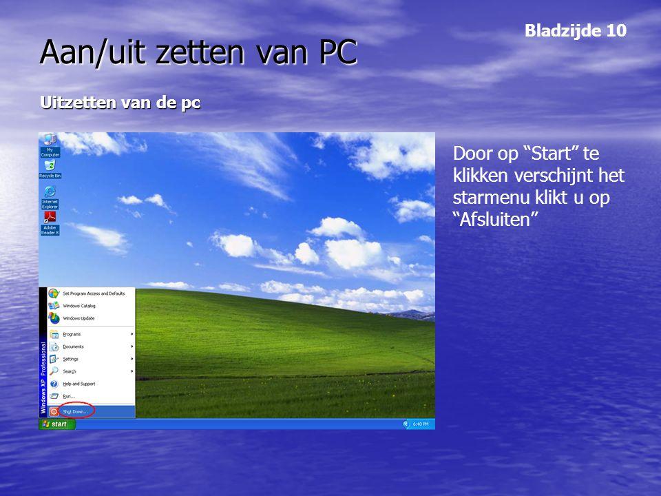 Aan/uit zetten van PC Bladzijde 10. Uitzetten van de pc.