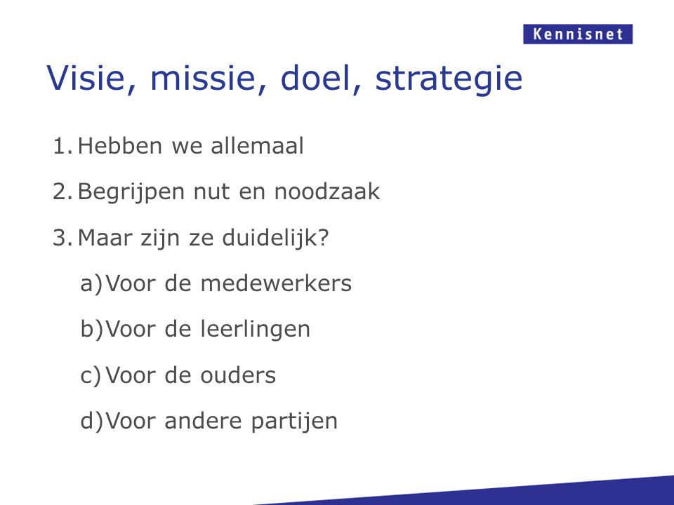 Visie, missie, doel, strategie