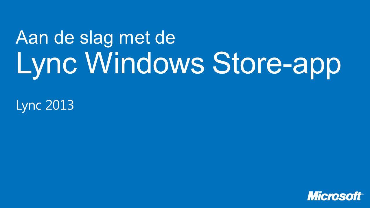 Aan de slag met de Lync Windows Store-app