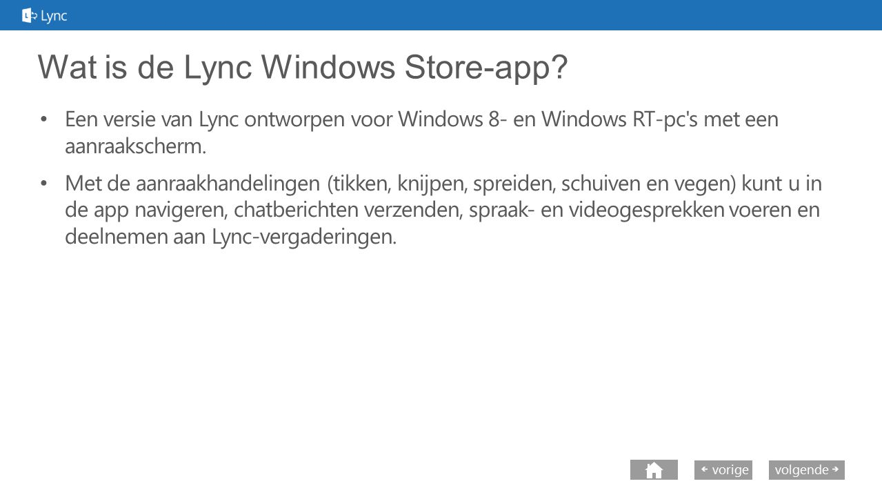 Wat is de Lync Windows Store-app