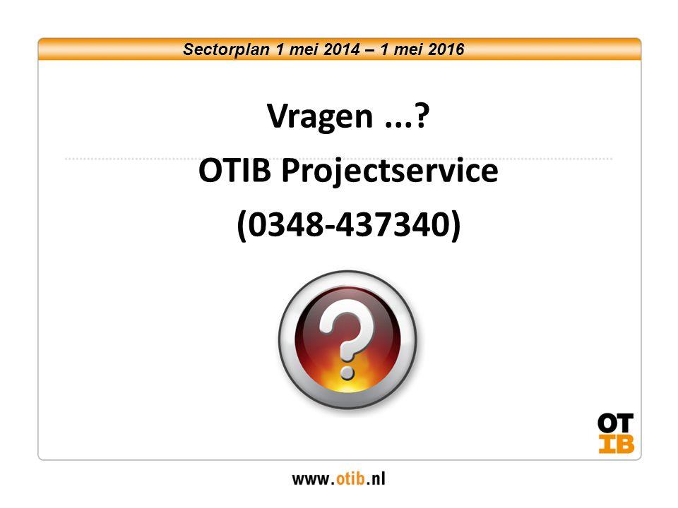 Vragen ... OTIB Projectservice (0348-437340)