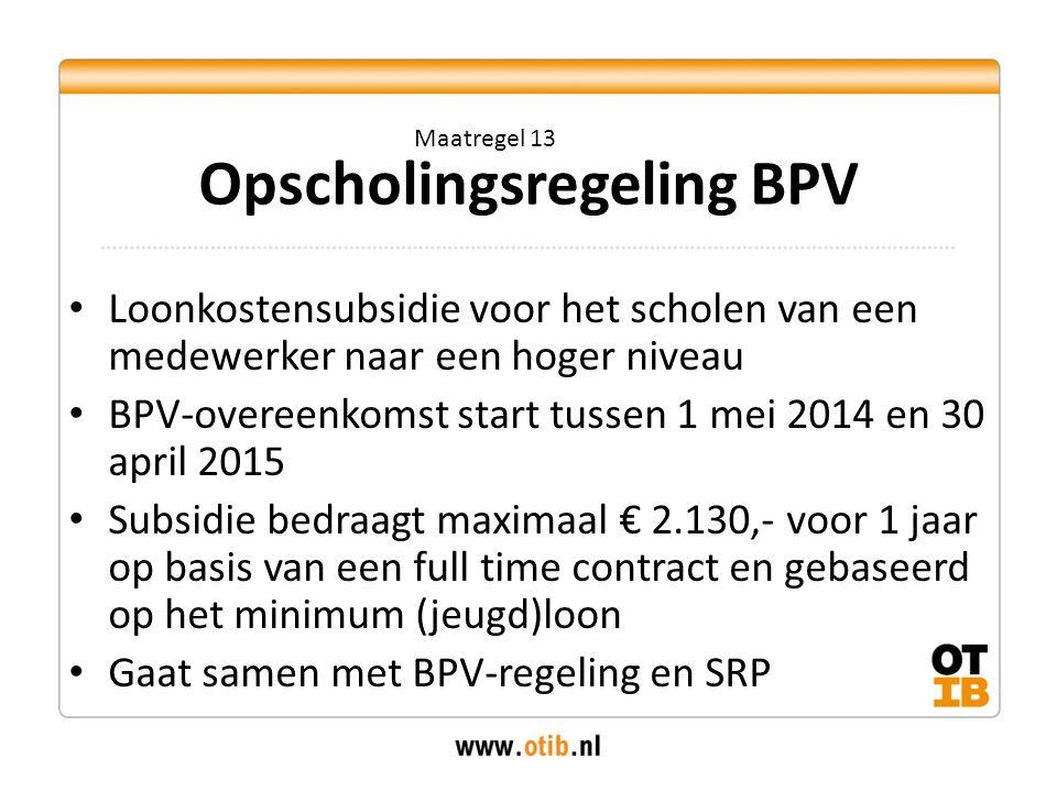 Opscholingsregeling BPV
