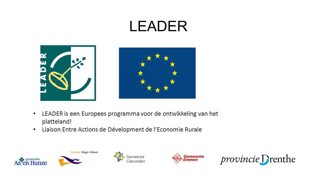 LEADER LEADER is een Europees programma voor de ontwikkeling van het platteland.