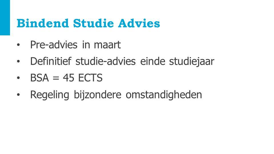 Bindend Studie Advies Pre-advies in maart