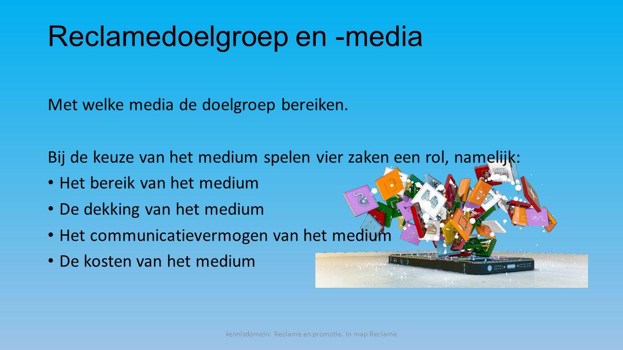 Reclamedoelgroep en -media