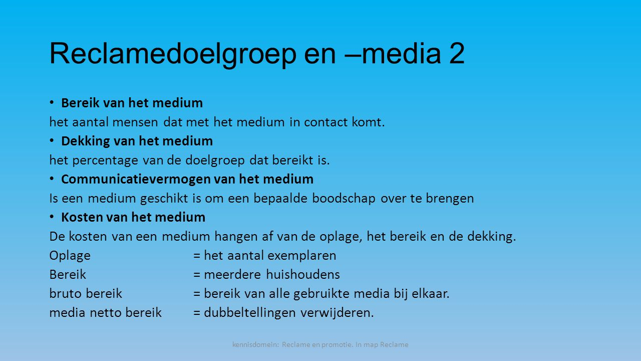 Reclamedoelgroep en –media 2