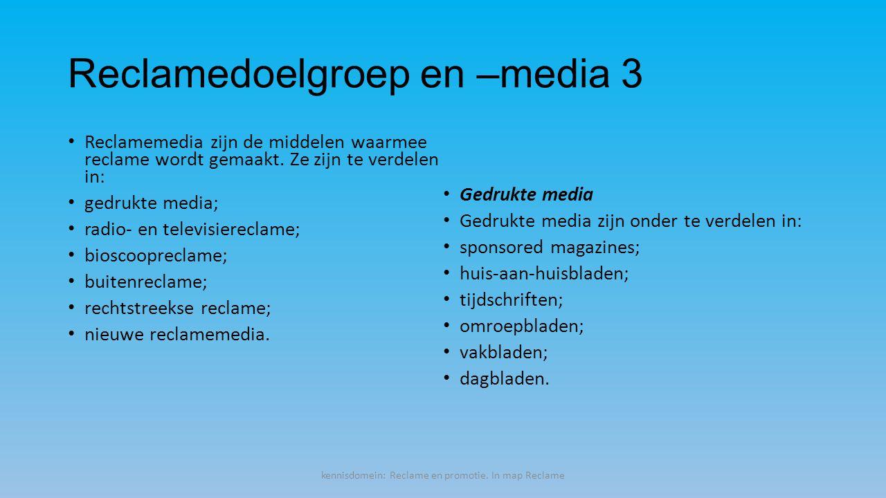 Reclamedoelgroep en –media 3