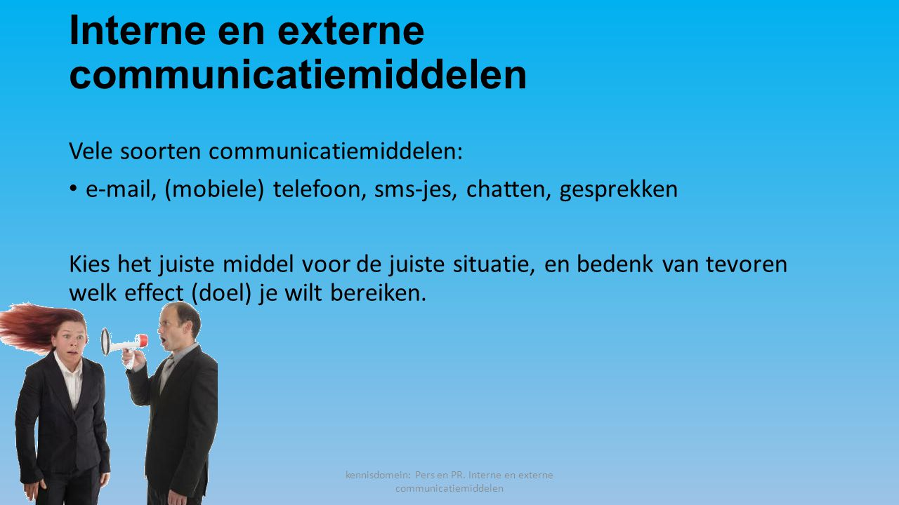 Interne en externe communicatiemiddelen