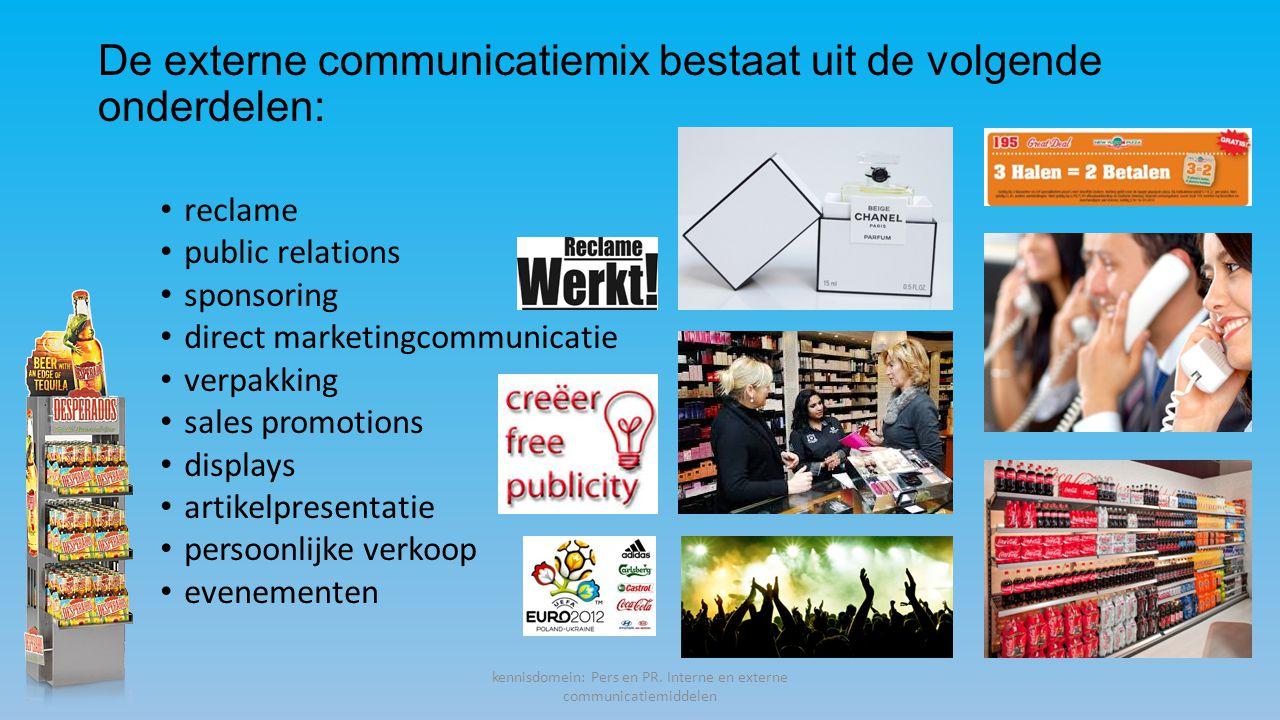 De externe communicatiemix bestaat uit de volgende onderdelen: