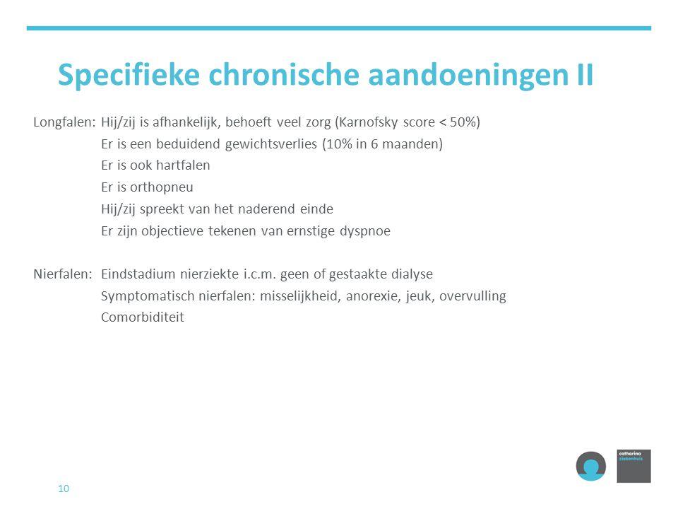 Specifieke chronische aandoeningen II