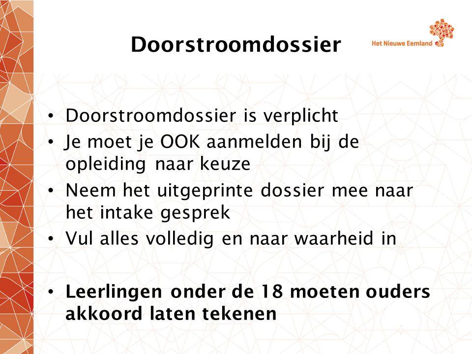 Doorstroomdossier Doorstroomdossier is verplicht